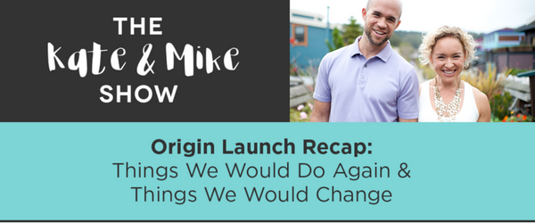 kate and mike show, entrepreneur, launch, online business
